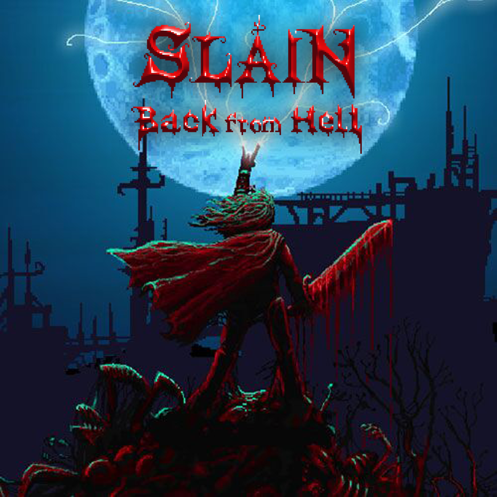 R004_Slain_Back_From_Hell